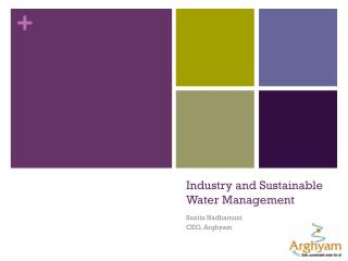 Industry and Sustainable Water Management