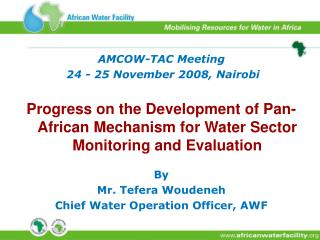 AMCOW-TAC Meeting   24 - 25 November 2008, Nairobi