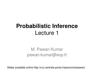 Probabilistic Inference Lecture 1