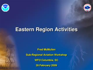 Eastern Region Activities