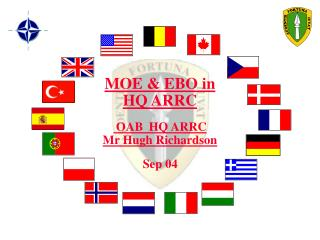 MOE & EBO in  HQ ARRC  OAB  HQ ARRC Mr Hugh Richardson