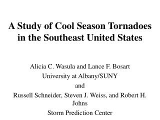 A Study of Cool Season Tornadoes in the Southeast United States