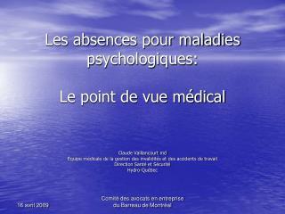 Les absences pour maladies psychologiques: Le point de vue médical
