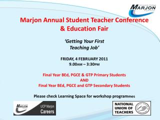 Marjon  Annual Student Teacher Conference  & Education Fair 'Getting Your First Teaching Job'