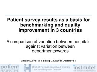 Patient survey results as a basis for benchmarking and quality improvement in 3 countries