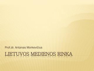 Lietuvos medienos rinka