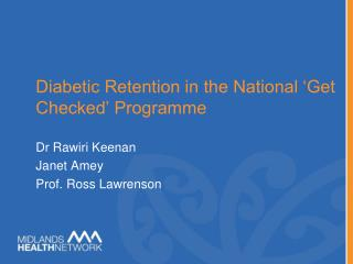 Diabetic Retention in the  National  'Get Checked' Programme
