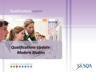 Qualifications Update: Modern Studies