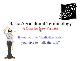 Basic Agricultural Terminology A Quiz for New Farmers