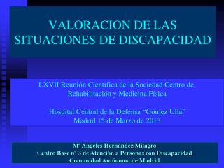 VALORACION DE LAS SITUACIONES DE DISCAPACIDAD