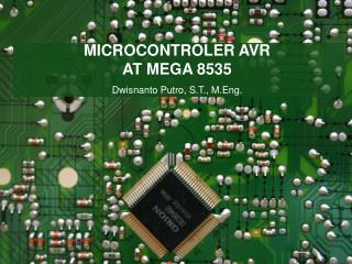 MICROCONTROLER AVR  AT MEGA 8535