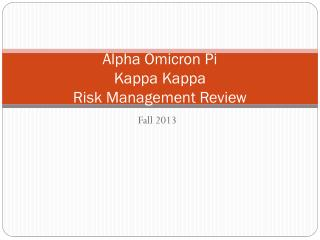 Alpha Omicron Pi Kappa Kappa Risk Management Review