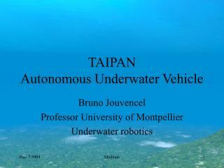 TAIPAN Autonomous Underwater Vehicle