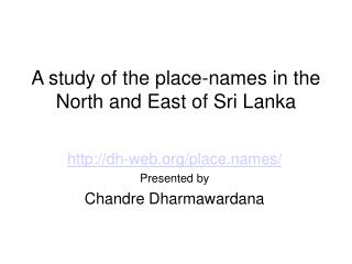 A study of the place-names in the North and East of Sri Lanka