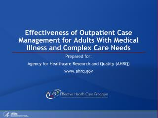 Effectiveness of Outpatient Case Management for Adults With Medical Illness and Complex Care Needs