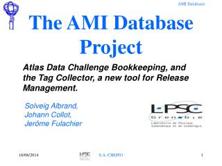 The AMI Database Project