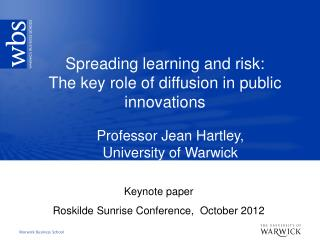 Spreading learning and risk:   The key role of diffusion in public innovations