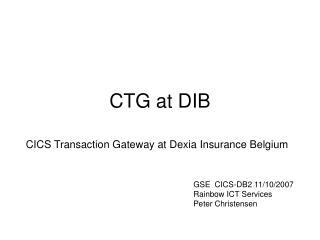 CTG at DIB