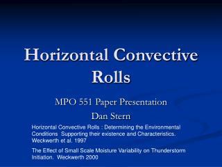 Horizontal Convective Rolls