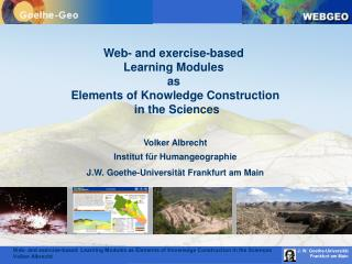Web- and exercise-based  Learning Modules  as  Elements of Knowledge Construction  in the Sciences