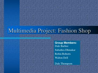 Multimedia Project: Fashion Shop