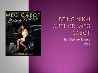 Being Nikki Author: Meg Cabot