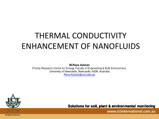 THERMAL CONDUCTIVITY ENHANCEMENT OF NANOFLUIDS