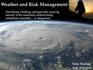 Weather and Risk Management