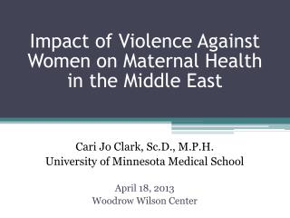 Impact of Violence Against Women on Maternal Health in the Middle East