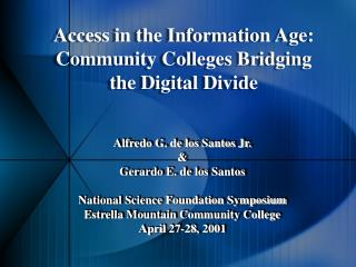 Access in the Information Age: Community Colleges Bridging the Digital Divide