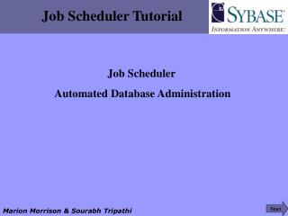 Job Scheduler Tutorial