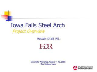 Iowa Falls Steel Arch