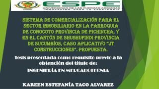 Tesis  presentada como requisito previo a la obtenci�n del t�tulo de: INGENIER�A EN  MERCADOTECNIA