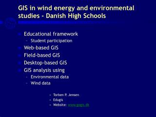 GIS in wind energy and environmental studies - Danish High Schools