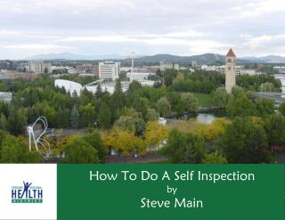 How To Do A Self Inspection by  Steve Main