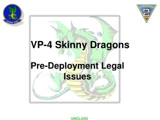 Pre-Deployment Legal Issues