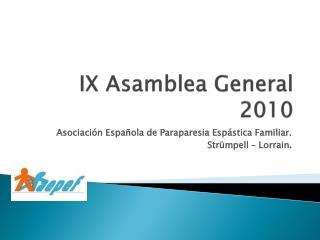 IX Asamblea General 2010