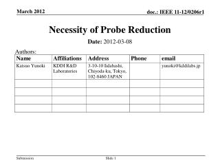Necessity of Probe Reduction