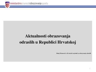 Aktualnosti obrazovanja  odraslih u Republici Hrvatskoj