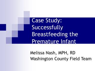 Case Study: Successfully Breastfeeding the Premature Infant