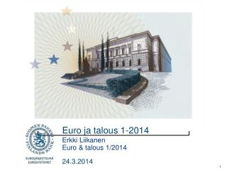 Euro ja talous 1-2014