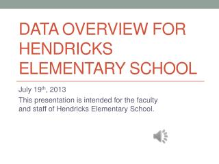 Data Overview for  Hendricks Elementary School