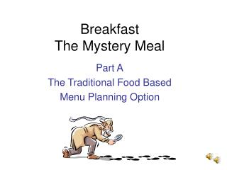 Breakfast The Mystery Meal