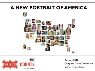 Census  2010 Complete Count Committee City of Frisco, Texas