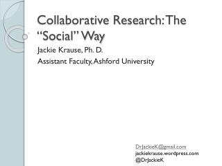 "Collaborative Research: The ""Social"" Way"