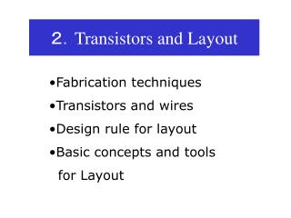 2. Transistors and Layout