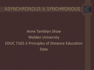 ASYNCHRONOUS V. SYNCHRONOUS