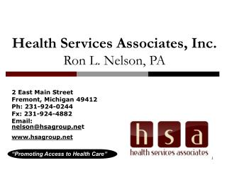 Health Services Associates, Inc. Ron L. Nelson, PA
