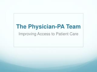The Physician-PA Team