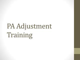 PA Adjustment Training